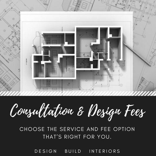 Consultation & Design Fees